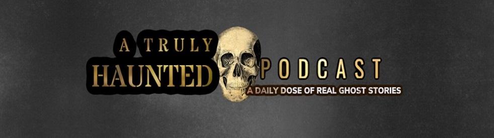 A Truly Haunted Podcast - imagen de portada