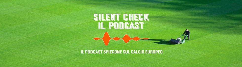 Silent Check - Il Podcast - immagine di copertina