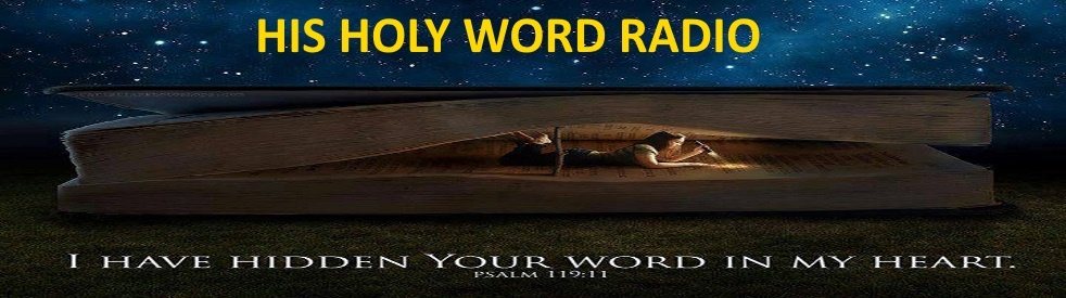 HIS HOLY WORD RADIO - show cover