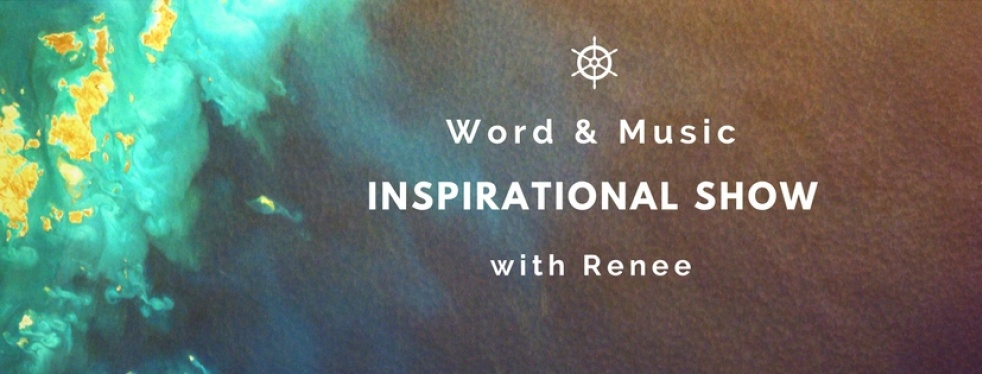 Word & Music Inspiration Show w/ Renee - show cover