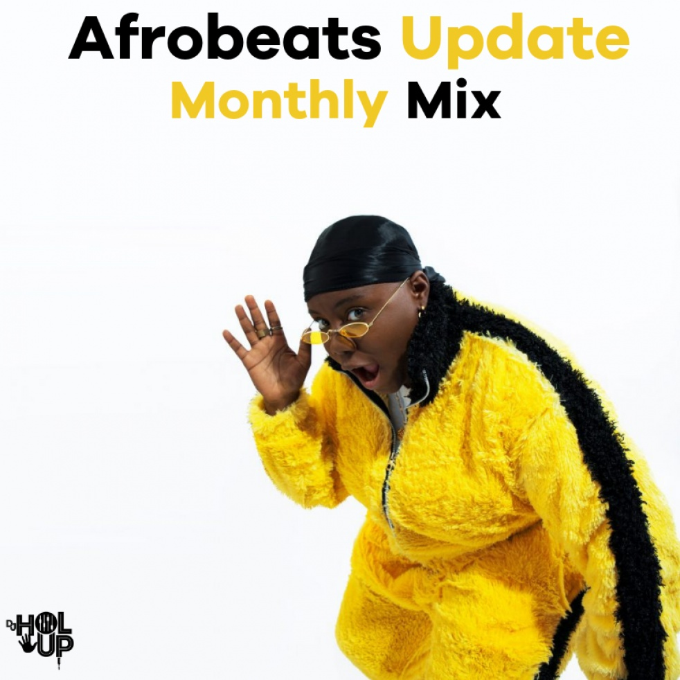 Afrobeats Update (Monthly Mixes) - Cover Image