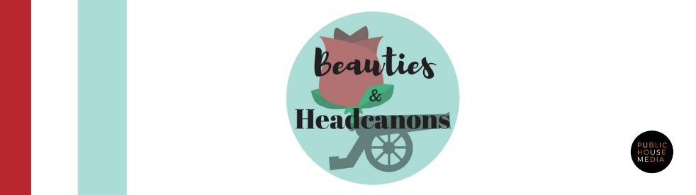 Beauties and Headcanons - imagen de show de portada