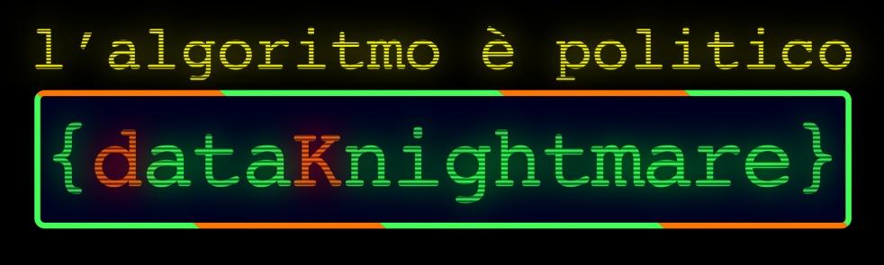 DataKnightmare: L'algoritmico è politico - show cover