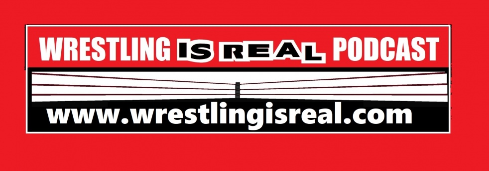 Wrestling Is Real Wrestling Podcast - Cover Image