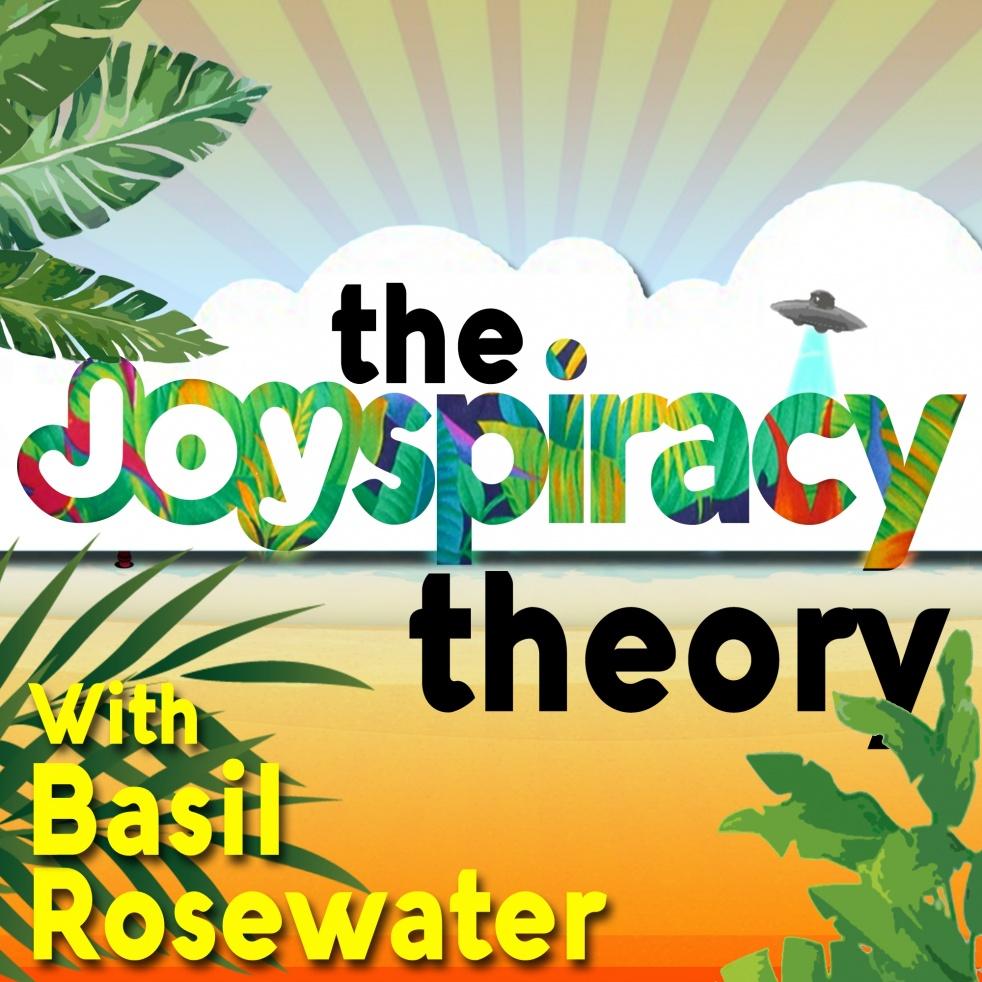 The Joyspiracy Theory - show cover