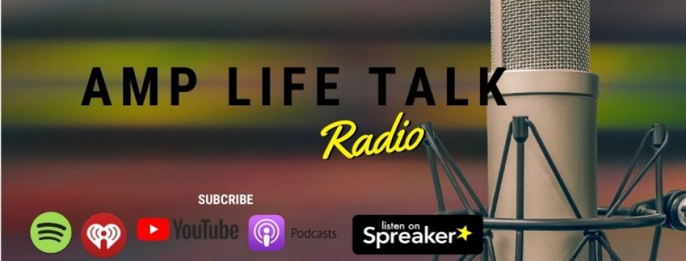 Amp Life Talk Radio - The Podcast - imagen de portada