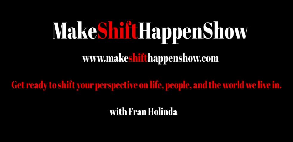 Make Shift Happen Show - immagine di copertina dello show