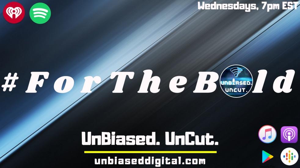 UnBiased. UnCut. - show cover