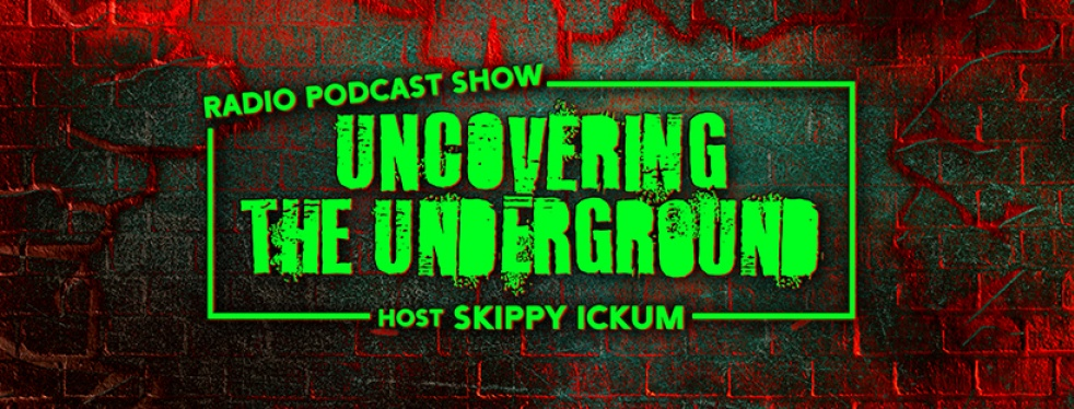 Uncovering The Underground - Cover Image