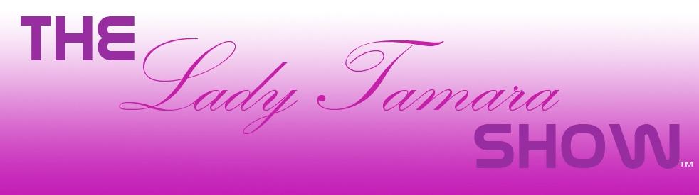 ~The Lady Tamara Show - show cover