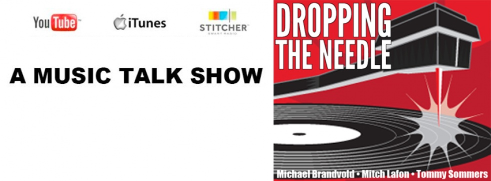 Dropping The Needle - A Music Talk Show - show cover
