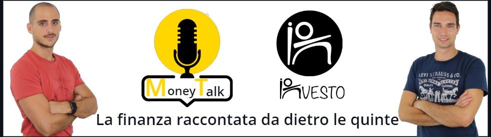 Money Talk: parliamo di soldi e finanza - Cover Image