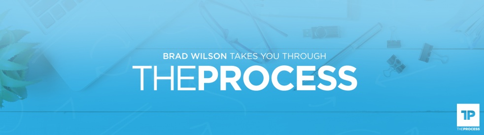The Process with Brad Wilson - Cover Image