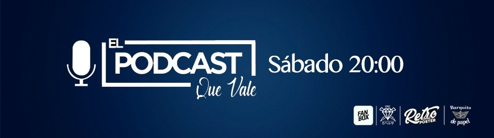 El Podcast Que Vale - show cover