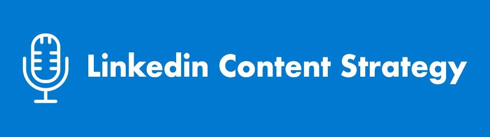Linkedin Content Strategy - immagine di copertina dello show