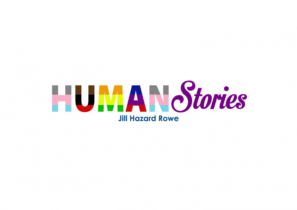 Human Stories with Jill Hazard Rowe - show cover