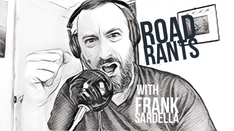 Road Rants Radio with Frank Sardella - immagine di copertina dello show