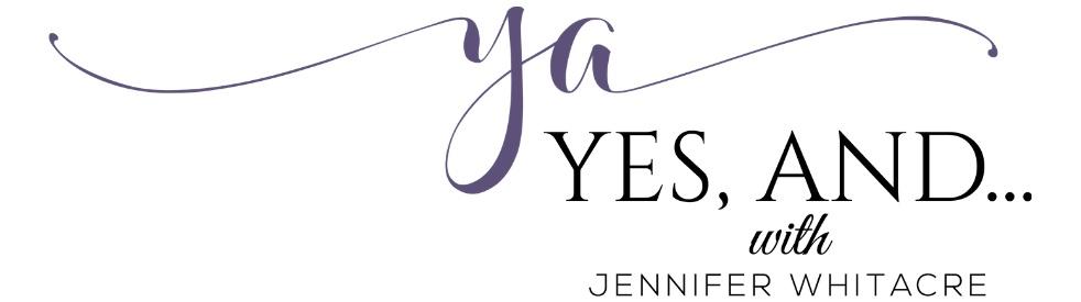 Yes, And... with Jennifer Whitacre - immagine di copertina dello show