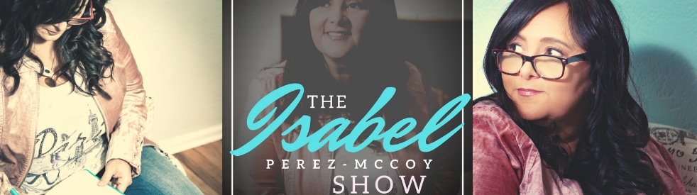 The Isabel Perez-McCoy Show - Cover Image