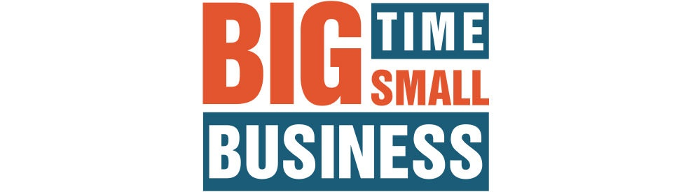 Big Time Small Business - Cover Image