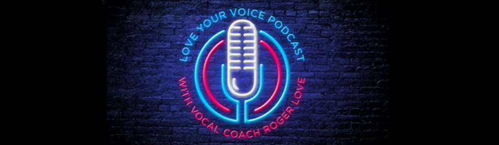 Love Your Voice with Roger Love - imagen de portada
