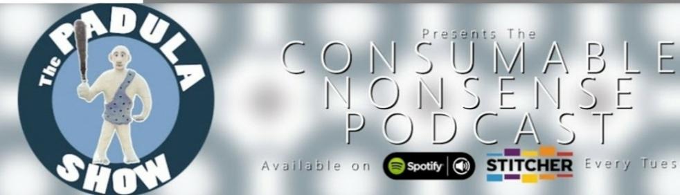 The PADULA SHOW Consumable Nonsense Podcast - imagen de portada