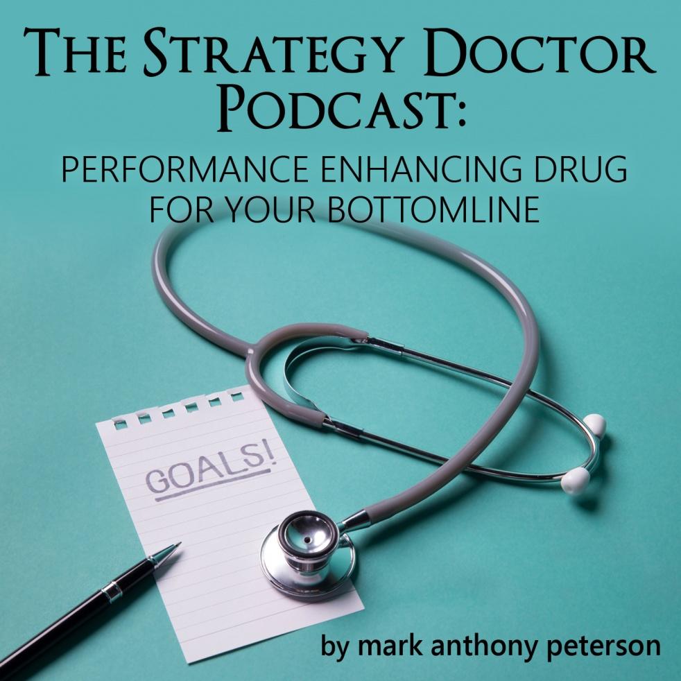 The Strategy Doctor Podcast - immagine di copertina dello show