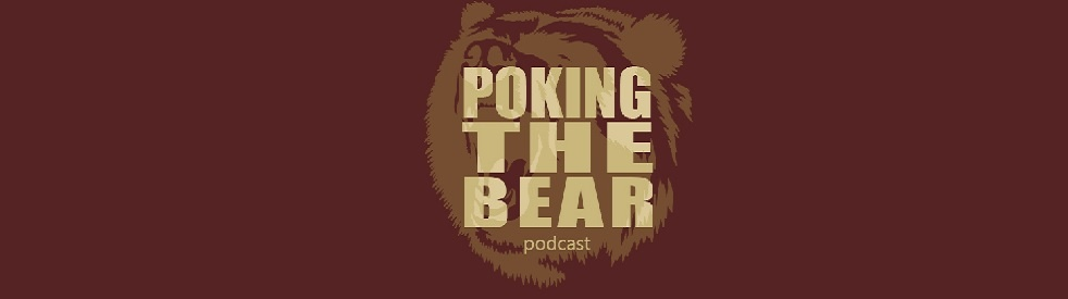 Poking The Bear Podcast - show cover