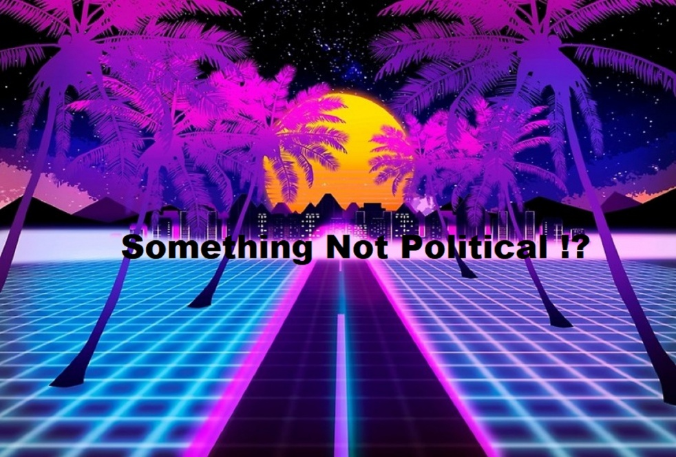 Something Not Political?! - Cover Image