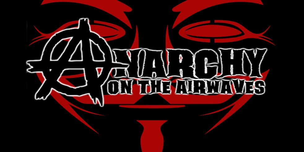 ANARCHY ON THE AIRWAVES - show cover