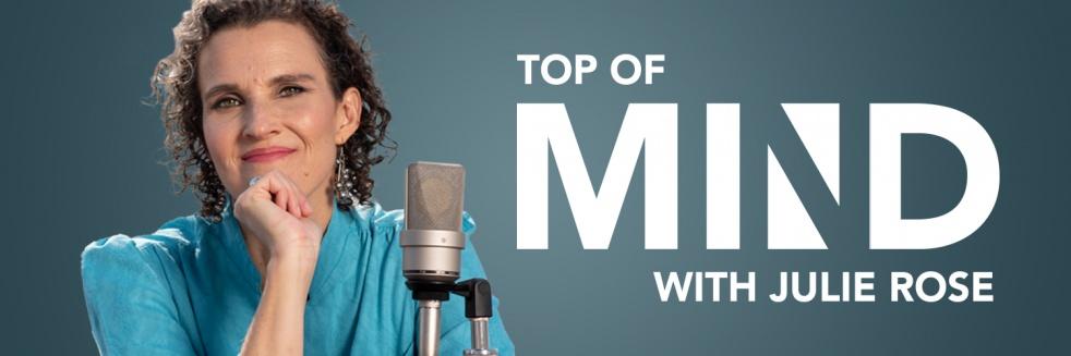 Top of Mind with Julie Rose - immagine di copertina