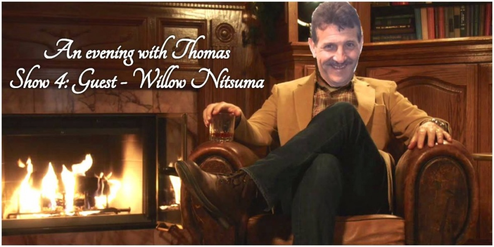 An evening with Thomas: Willow Niitsuma - show cover