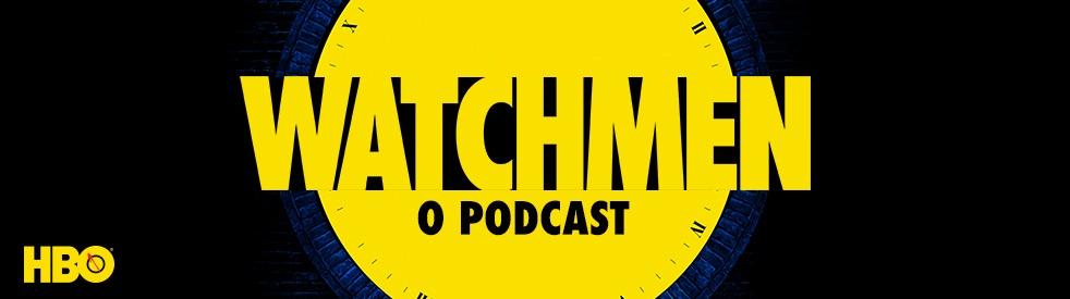 Watchmen: O Podcast - imagen de portada