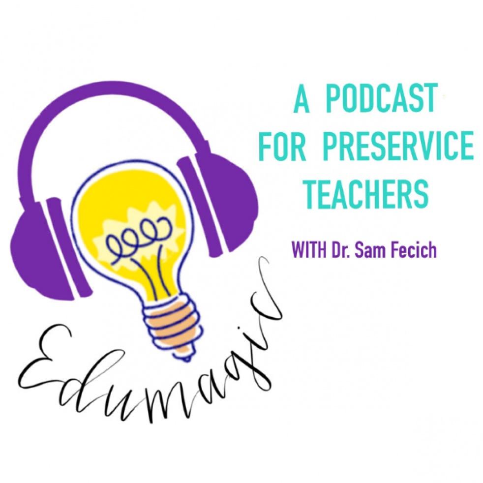EduMagic: A Podcast for Future Teachers - Cover Image