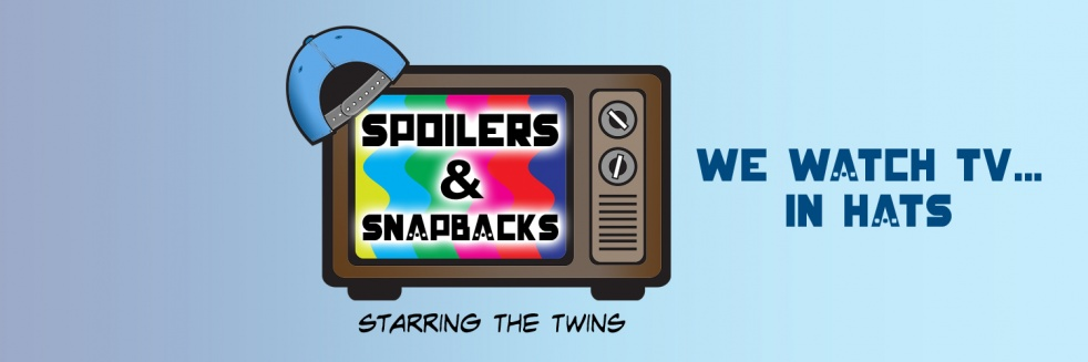 Spoilers & Snapbacks... the podcast - immagine di copertina