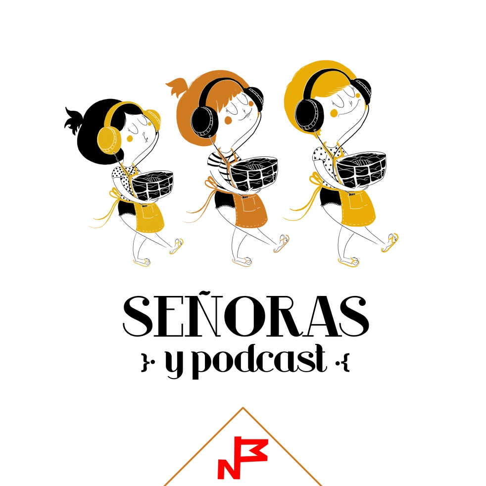 Señoras y Podcast - show cover