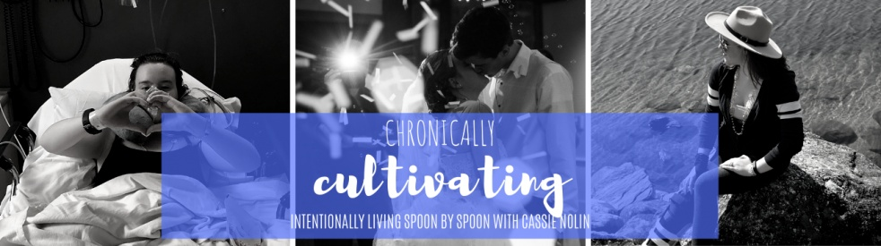 Chronically Cultivating - Cover Image
