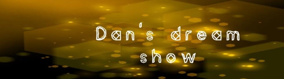 Dan's Dream Show - immagine di copertina dello show