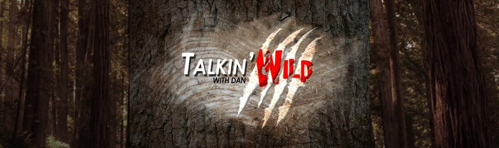Talkin' Wild with Dan - imagen de show de portada