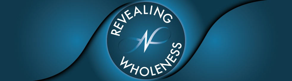 Revealing Wholeness with Dr.Troy Munson - Cover Image