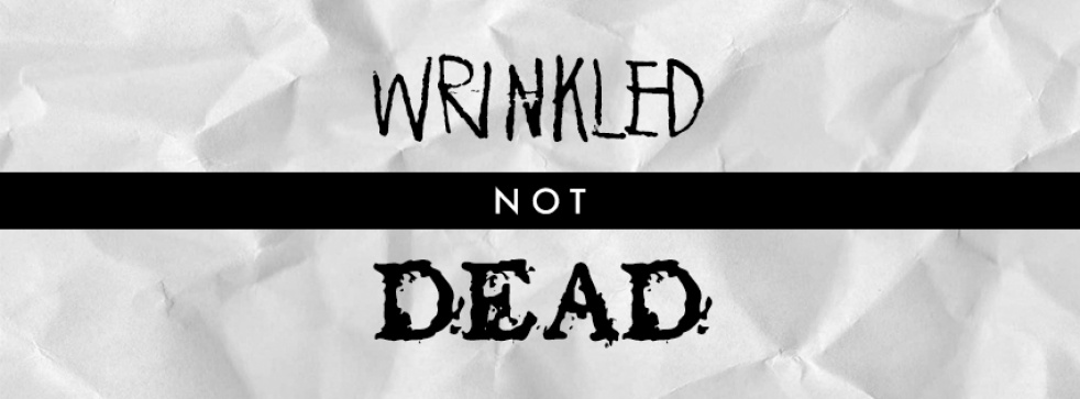 Wrinkled Not Dead - show cover