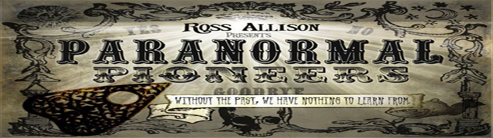 Paranormal Pioneers With Ross Allison - show cover