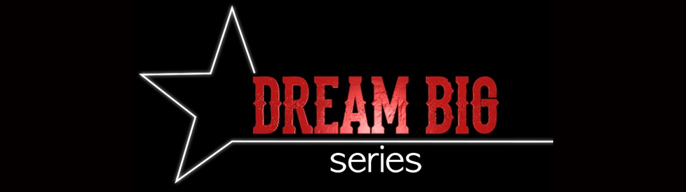 The Dream Big Series - Cover Image