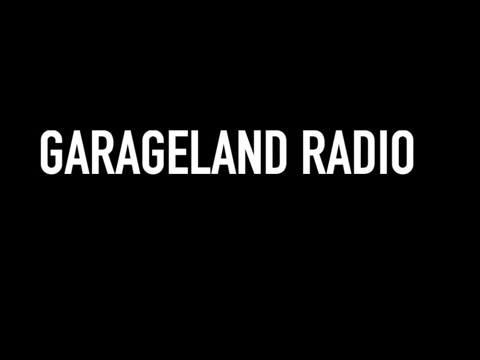 Garageland Radio - show cover