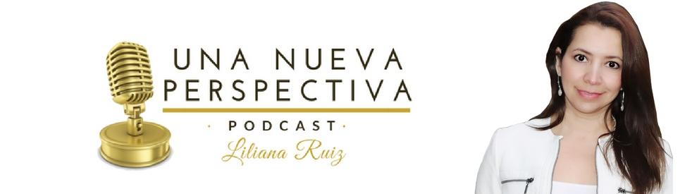 Una Nueva Perspectiva con Liliana Ruiz - imagen de show de portada