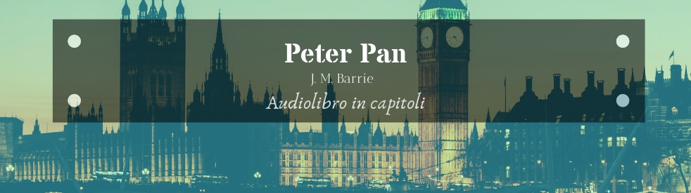∞ PETER PAN ∞ J.M.Barrie ☆ Audiolibro ☆ - show cover