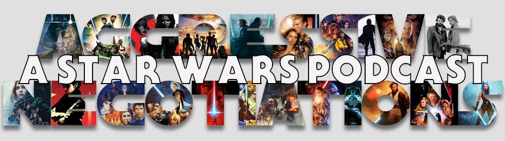 Aggressive Negotiations: A Star Wars Pod - imagen de show de portada