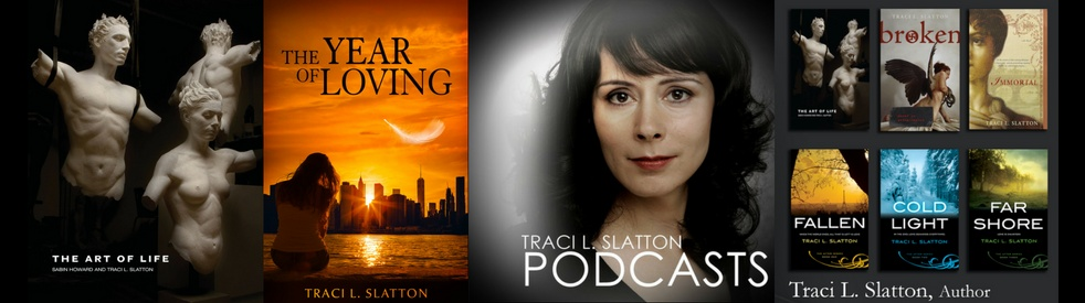 Traci L. Slatton Podcasts - show cover