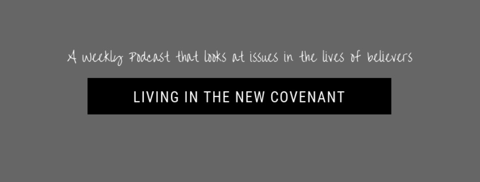 Living In The New Covenant - show cover