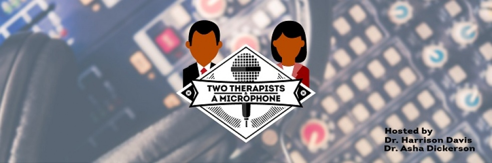 Two Therapists and a Microphone - Cover Image